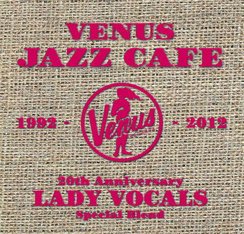 VENUS JAZZ CAFE lady vocal