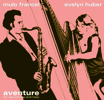 Mulo Francel & Evelyn Huber - Aventure