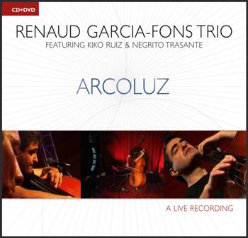 Renaud Garcia Fons - Arcoluz