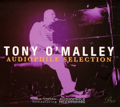 Tony O Malley audiophile selection
