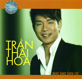 Trần Thái Hoà - nhạc vàng chọn lọc