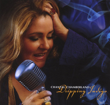 Chantal Chamberland ‎– Dripping Indigo