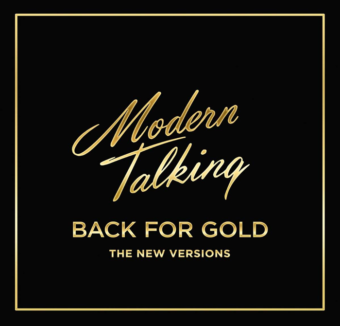 Modern Talking - back for gold