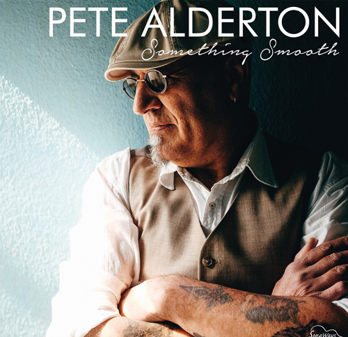 PETE ALDERTON - something smooth