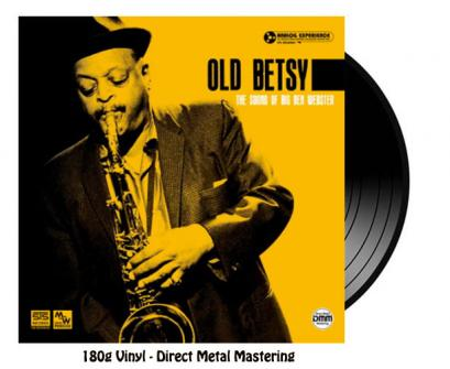 Ben Webster - old betsy