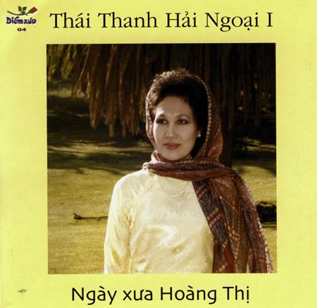 THÁI THANH - ngày xưa Hoàng Thị