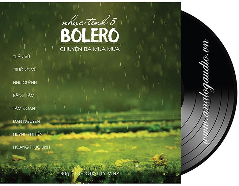 Đĩa than Bolero 5 - chuyện ba mùa mưa