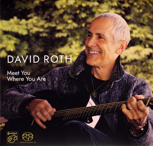DAVID ROTH - meet you where you are