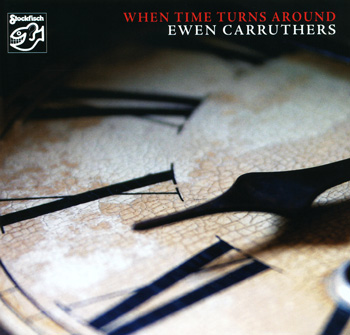 Ewen Caruthers - when time turns around