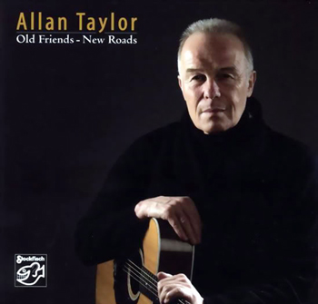 Allan Taylor - old friends new roads