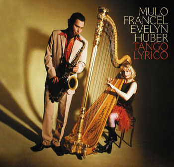 Mulo Francel & Evelyn Huber - Tango Lyrico