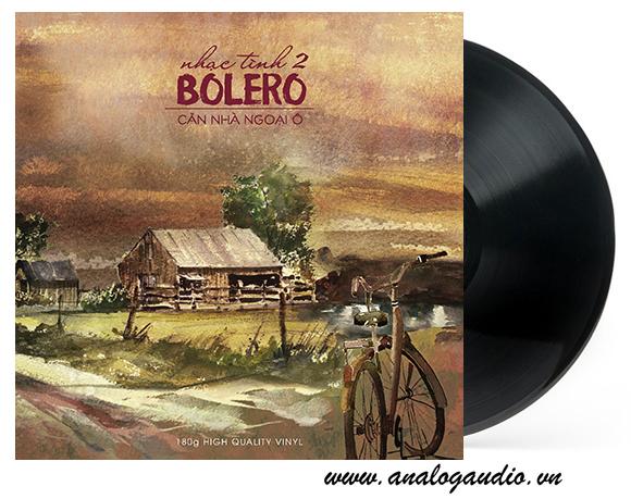 Đĩa than Bolero 2 - Căn nhà ngoại ô