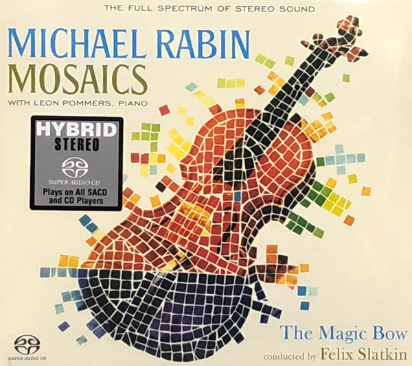 Michael Rabin - mosaics & the magic bow